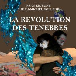 LA REVOLUTION DES TENEBRES